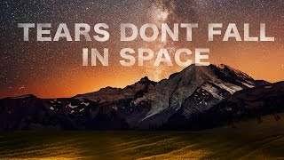 Takeaway Sound - Tears Dont Fall In Space - Official Video