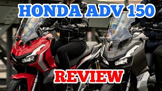 HONDA ADV 150 REVIEW SPECS PRICE | IS IT WORTH IT FOR THE PRICE?