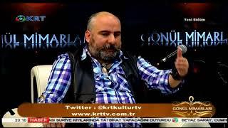 Gönül Mimarları - Oktan Keleş & Namık Kemal Zeybek - 12 Nisan 2018 - KRT TV