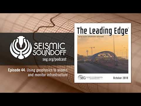 44: Using geophysics to assess and monitor infrastructure | Podcast | Seismic Soundoff