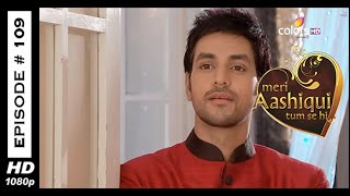 Meri Aashiqui Tum Se Hi - मेरी आशिकी तुम से ही - 21st November 2014 - Full Episode (HD)