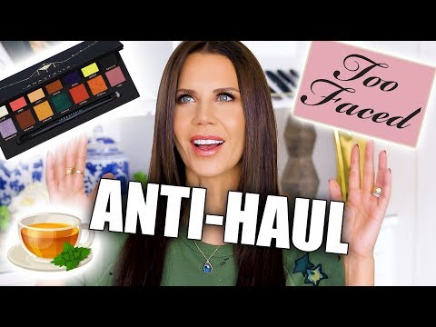 ANTI-HAUL | Too Faced + Lime Crime + Anastasia BH + More