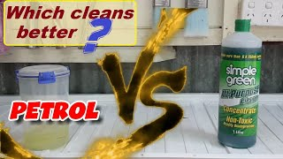 Simple Green VS Petrol - which cleans better?