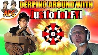 Derping around with JustforlolzFYI
