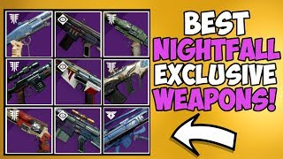 Destiny 2 | Ranking All 9 Nightfall Exclusive Weapons! Worst to Best!