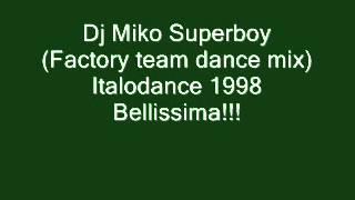 Dj Miko   Superboy