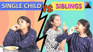 Single Child VS Sibling l Funny Stories  l Ayu And Anu Twin Sisters