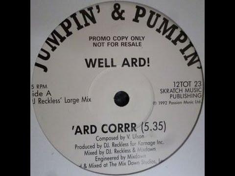 Well 'Ard 'Ard Corrr. DMC EUROPEAN MIX CHAMPION DJ RECKLESS dmc PRODUCTION {Old Skool RAVE TUNE}