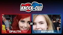 [Knockout] mit Opalith und Ravaris