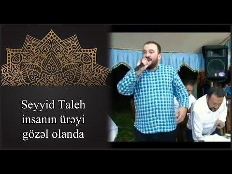 Seyyid Taleh Boradigahi - insanın ürəyi gözəl olanda - Zəlimxan Yaqubun sheiri
