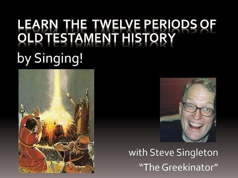 Learn the Twelve Periods of Old Testament History  Singing