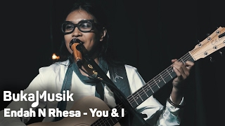 Endah N Rhesa - You and I | BukaMusik