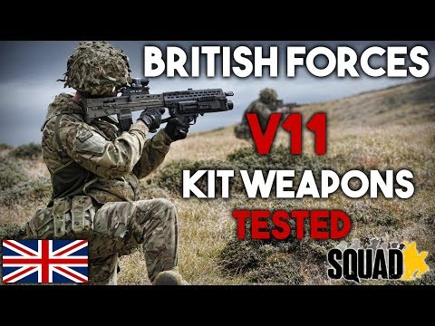 British Forces Kit Weapons Tested - Squad v11