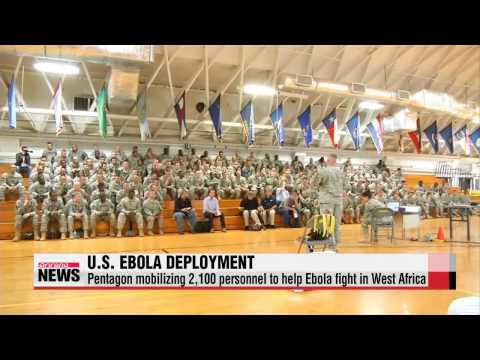 U.S. mobilizing 2,100 personnel to help Ebola fight in West Africa   미국 국방장관, ′에