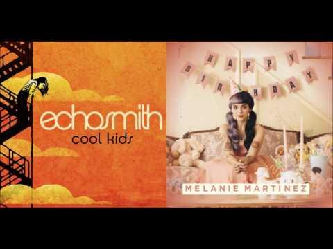 Pity Party with the Cool Kids (Mashup) - Echosmith & Melanie Martinez