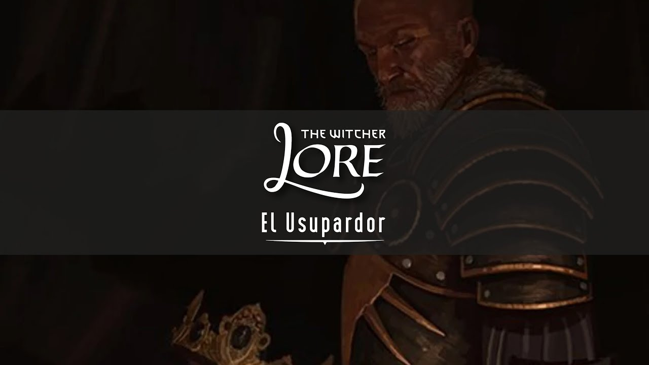 El Usurpador - The Witcher Lore