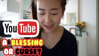 Youtube: Blessing or Curse?