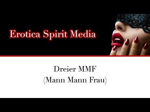 Dreier MMF (Mann Mann Frau)