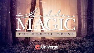 """Uncover """"Hidden Magic"""" with iUniverse Author C.C. Rae"""