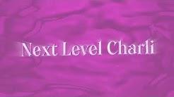 Charli XCX - Next Level Charli [Official Audio]