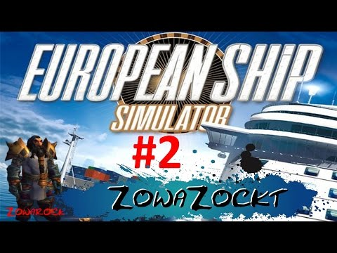 European Ship Simulator ZowaZockt an #2 Stürmische Nacht [Deutsch German Gameplay]
