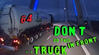 Trucker Dashcam #64 DON'T do this in front of a Truck!!