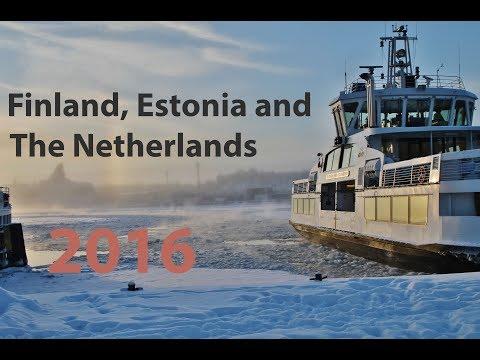 Finland, Estonia and The Netherlands TRAVEL - January 2016 | 4K