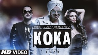 Koka | Inder Dosanjh Ft Enzo | Latest Punjabi Song 2016 | T-Series Apna Punjab