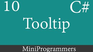C# Windows Form Application Beginner to Advanced Tooltip - 10