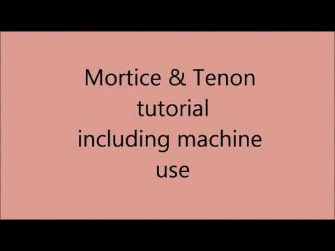 Mortice and tenon using machines the basics