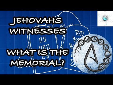 What Is The Memorial? Jehovahs Witnesses