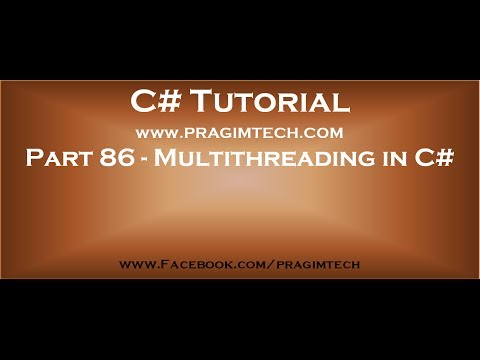 Part 86   Multithreading in C#