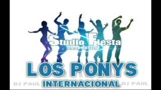 LOS PONNYS INTERNACIONAL MIX(CHICHA MIX BAILABLE SOLO ÉXITOS)VIEJITAS