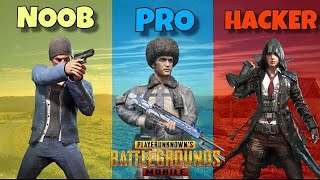 Noob vs Pro vs Hacker | Pubg Mobile