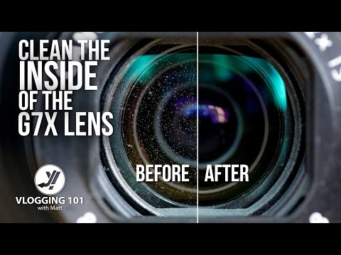 HOW TO CLEAN the INSIDE LENS CANON G7X