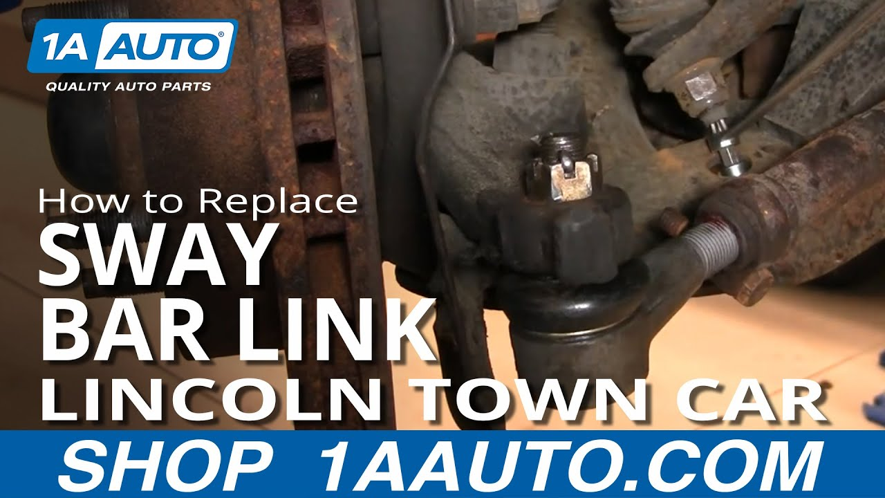 How To Install Repair Replace Broken Sway Stabilizer Bar End Link Lincoln Town Car 9802 1AAuto
