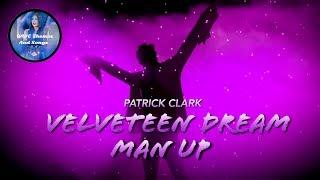 """Velveteen Dream """"Patrick Clark"""" - Man Up ( Promo/Vignette Theme)"""