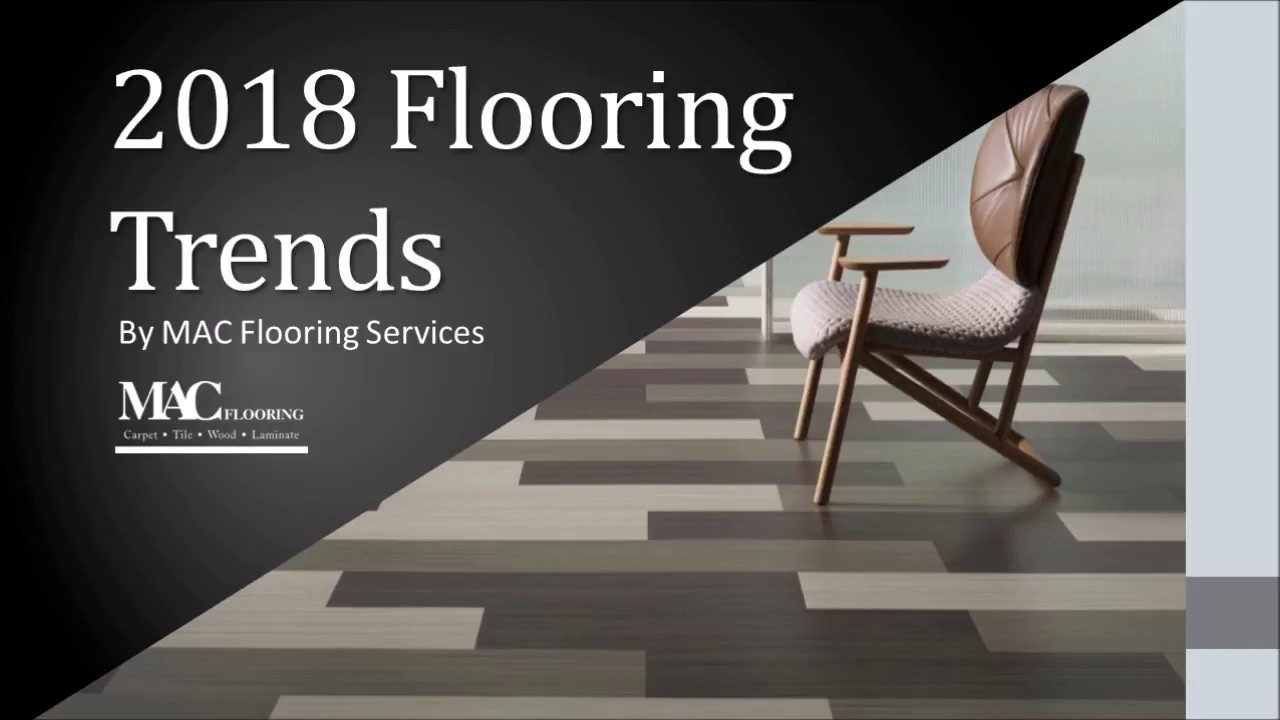 Modern flooring trends for 2018 tile flooring wooden flooring modern flooring trends for 2018 tile flooring wooden flooring carpet flooring dailygadgetfo Choice Image