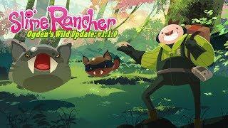 Slime Rancher - Ogden's Wild Update Trailer thumbnail