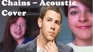 Nick Jonas - Chains: Acoustic Cover
