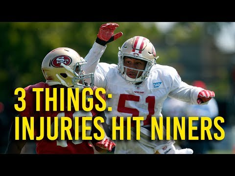 49ers training camp: Injuries hit projected starters