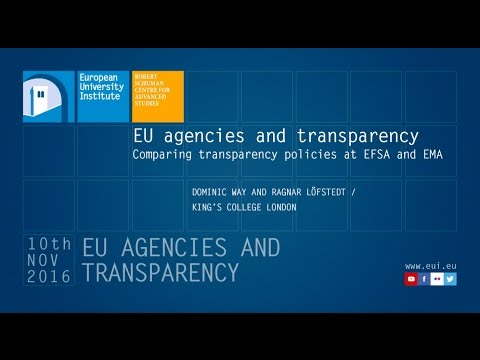 EU Agencies and Transparency: Comparing transparency policies at EFSA and EMA
