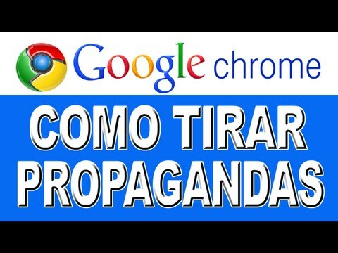 Como Tirar Propagandas do Google Chrome