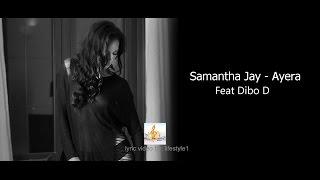 samantha jay ayera ft dibo d lyrics
