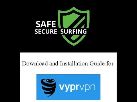 VyprVPN Download And Installation Guide