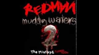 Redman - Muddy Waters 2 : Even Muddier [ Mixtape]