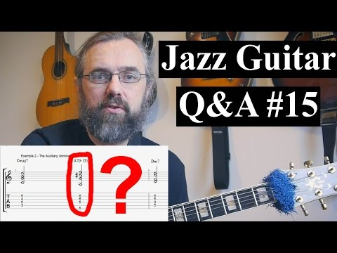 Jazz Guitar Q&A #15 - Auxiliary Dom7th, Hand problems, Duo comping, Dim chords