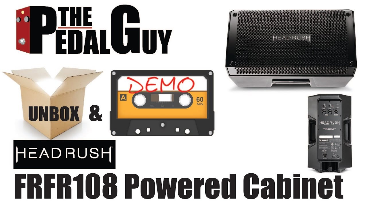 ThePedalGuy Unboxes and Demos the HeadRush FRFR108 Powered Guitar Cabinet