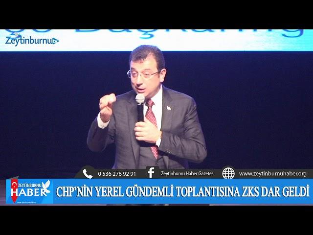 CHP Zeytinburnu Yerel Yönetimler Paneli-Ekrem İmamoğlu