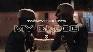 Смотреть клип Twenty One Pilots - My Blood